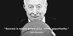 -Success is where preparation meets opportunity.-