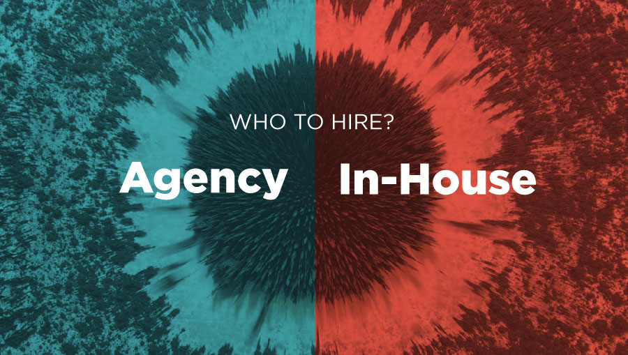 hire an agency or hire in-house? Graphic