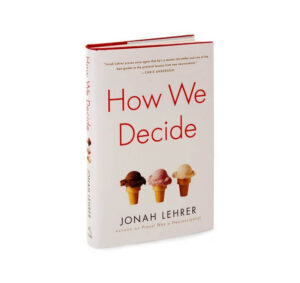 Picture of the cover of How We Decide